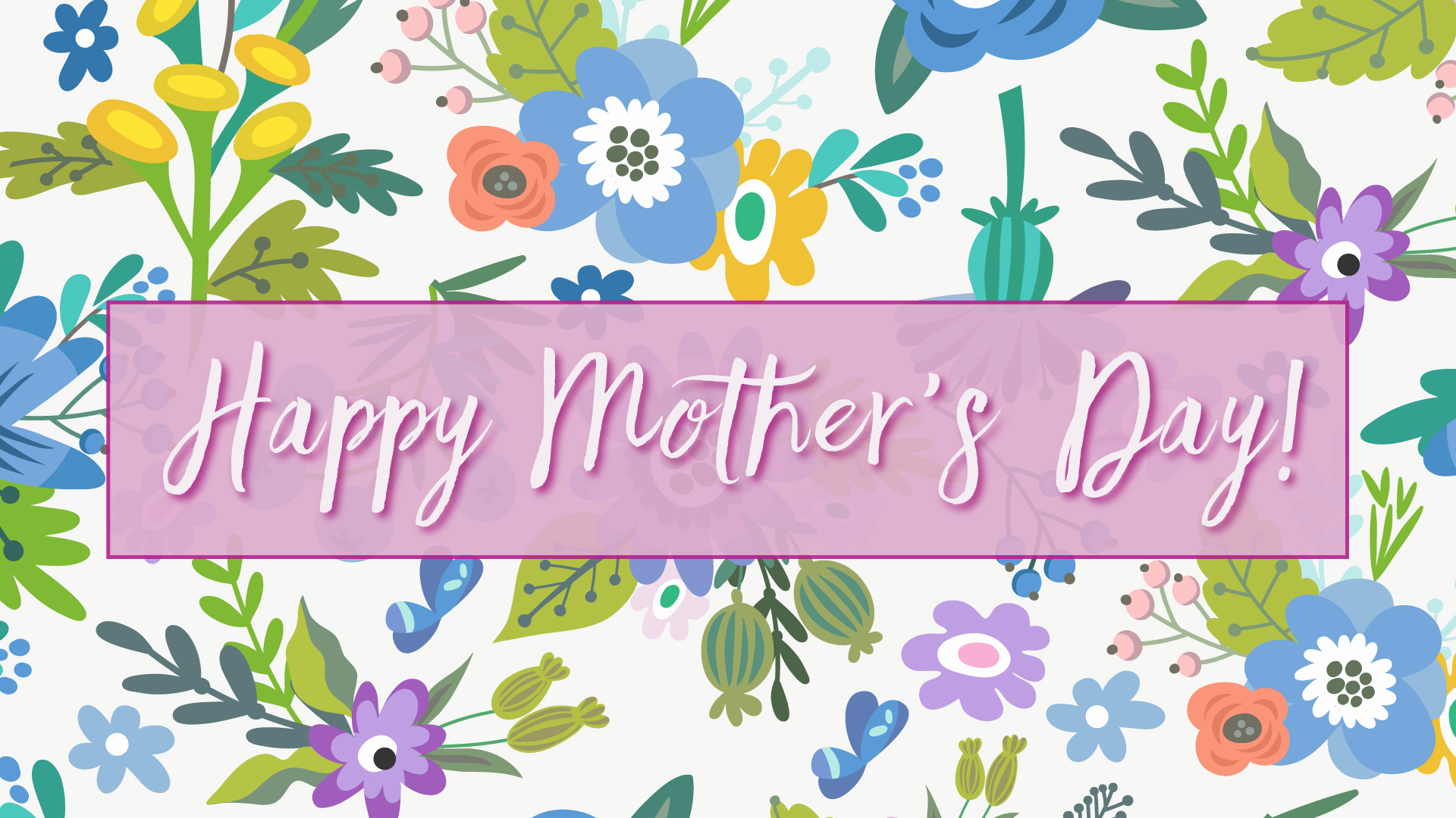 Weekly Invite – 14 May, Mother's Day